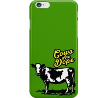 Cows Are Dope iPhone Case/Skin