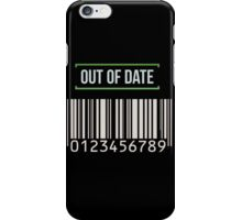 Out of date - barcode iPhone Case/Skin