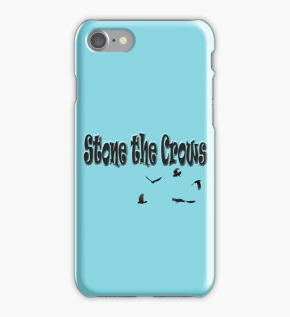 Stone The Crows  iPhone Case/Skin