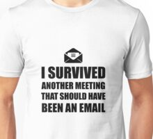 Meeting Email Unisex T-Shirt