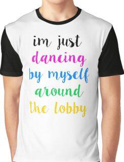 Pentatonix: Misbehavin' - I'm Just Dancing By Myself Around The Lobby (Light) Graphic T-Shirt