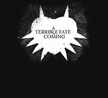 A Terrible Fate is Coming (White) Unisex T-Shirt