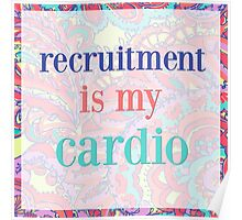 recruitment is my cardio Poster