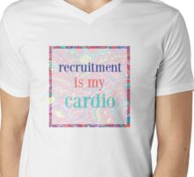 recruitment is my cardio Mens V-Neck T-Shirt