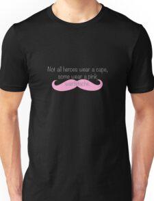 Not all heroes wear a cape, some wear a pink warfstache. ~ Markiplier  Unisex T-Shirt