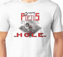 Scraping Foetus Off The Wheel - Hole T-Shirt Unisex T-Shirt