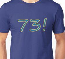 73 Wins! Unisex T-Shirt