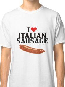 Italian Food, I love Italian Sausage Merchandise, Italy Classic T-Shirt