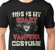 This is my scary vampurr costume Unisex T-Shirt