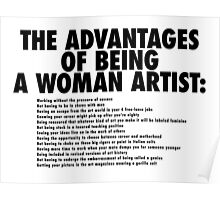 The Advantages of Being a Woman Artist Poster