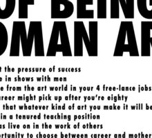 The Advantages of Being a Woman Artist Sticker