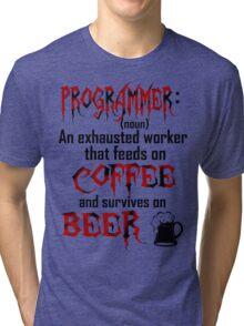 Programmer. Tri-blend T-Shirt