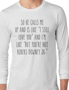 Not RDJ - Light Version Long Sleeve T-Shirt