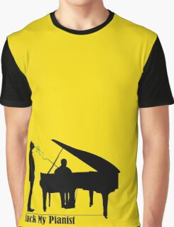 Suck My Pianist for Lighter Colours Graphic T-Shirt