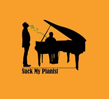 Suck My Pianist for Lighter Colours Unisex T-Shirt