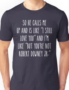 Not RDJ - Dark Version Unisex T-Shirt