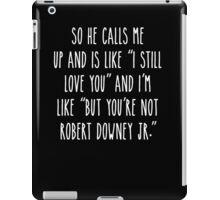 Not RDJ - Dark Version iPad Case/Skin