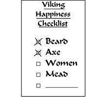 Viking Happiness Checklist Photographic Print