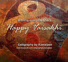 HAPPY VAISAKHI by Kamaljeet Kaur