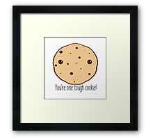 One tough cookie! Framed Print