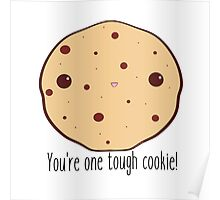 One tough cookie! Poster