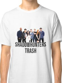 Shadowhunters Trash Classic T-Shirt