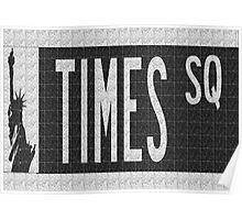 Times Square New York City Street Sign Deco Swing Poster