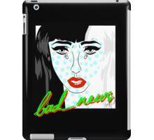 bad news. iPad Case/Skin