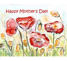 Happy Mother's Day! - Red Poppy Photographic Print