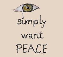 I simply want peace - Version 5 Classic T-Shirt