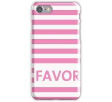Favor pink iPhone Case/Skin