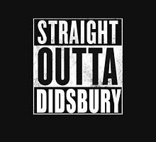 Straight Outta Didsbury Unisex T-Shirt