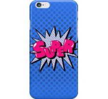 Comics Bubble with Expression Super in Vintage Style. iPhone Case/Skin