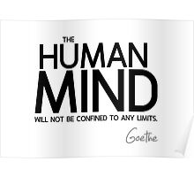 the human mind confined - goethe Poster