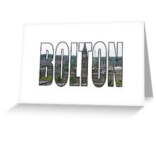 Bolton Greeting Card