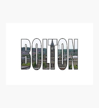 Bolton Photographic Print