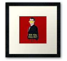 Sherlock Moriarty Do You Miss Me Framed Print