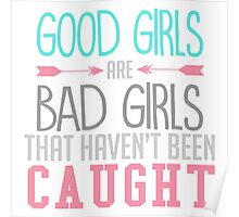 Good girls are bad girls  Poster