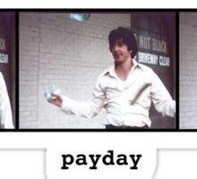 Payday Sticker