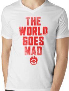 The world goes Mad ! Mens V-Neck T-Shirt