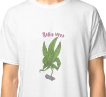 rollin weed Classic T-Shirt