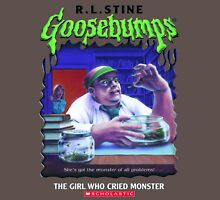 Goosebumps - The Girl Who Cried Monster Unisex T-Shirt