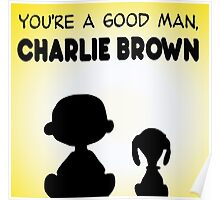 CHARLIE BROWN GOOD MAN PEANUTS Poster