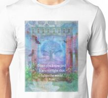 Rumi Inspirational LIGHT quote Unisex T-Shirt