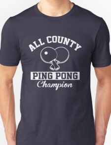 All County Ping Pong Champion Unisex T-Shirt