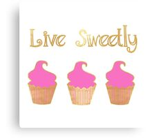Live Sweetly Canvas Print