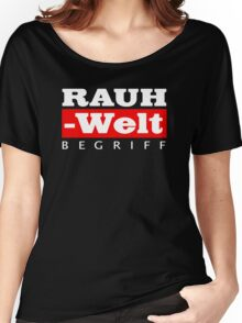 RAUH-WELT BEGRIFF : GIFT Women's Relaxed Fit T-Shirt