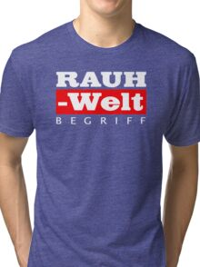 RAUH-WELT BEGRIFF : GIFT Tri-blend T-Shirt
