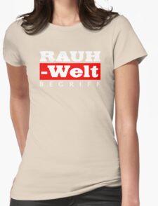 RAUH-WELT BEGRIFF : GIFT Womens T-Shirt