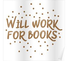 Will work for books Poster